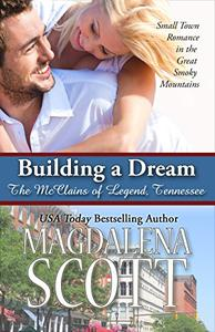 Building a Dream: Small Town Romance in the Great Smoky Mountains