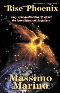 The Rise of the Phoenix: Daimones Trilogy, Vol.3
