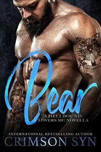 BEAR: A Hellbound Lovers MC Novella