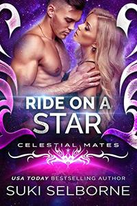 Ride On A Star: Celestial Mates