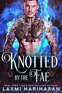 Knotted by the Fae: Paranormal Dark Fae Romance