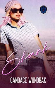 Skank: A Dark College Bully Romance