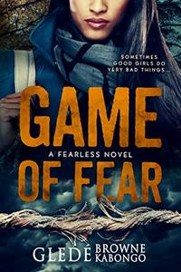 Game of Fear: A gripping psychological thriller with a shocking twist