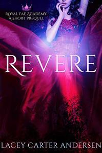 Revere: A Paranormal Reverse Harem Romance Prequel