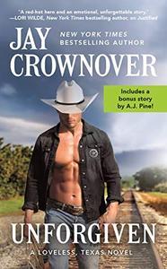 Unforgiven: Includes a bonus novella