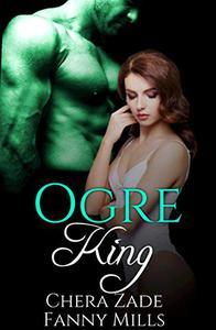 Ogre King: Part I