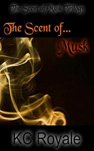 The Scent of Musk