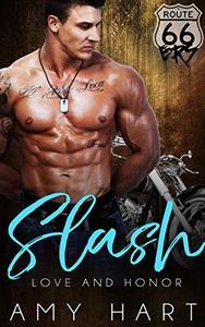 Slash: 66ers MC Bad Boy Romance