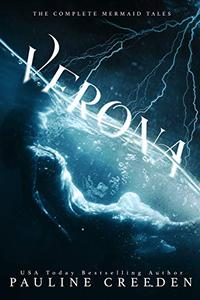 Verona: The Complete Mermaid Tales
