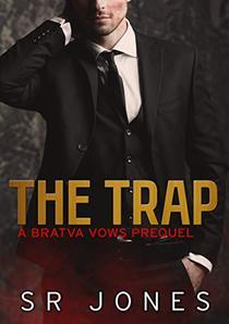 The Trap: Bratva Vows Prequel