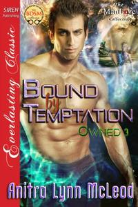 Bound by Temptation [Owned 3]