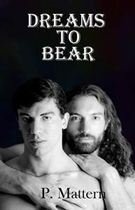 Dreams to Bear
