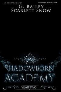 Shadowborn Academy: Year Two
