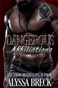 Dangerous Affiliations