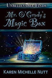 Mr. O'Grady's Magic Box
