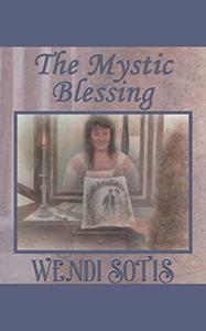 The Mystic Blessing: An Austen-Inspired Regency Romance