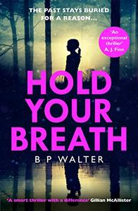 Hold Your Breath: the twisty new thriller that will keep you up all night!