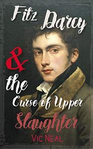 Fitz Darcy and the Curse of Upper Slaughter