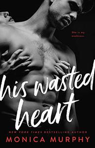 His Wasted Heart