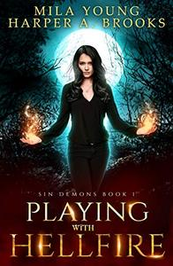Playing with Hellfire: A Paranormal Romance