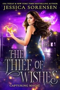 The Thief of Wishes