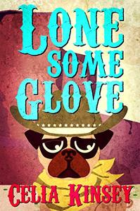 Lonesome Glove: A Little Tombstone Cozy Mystery