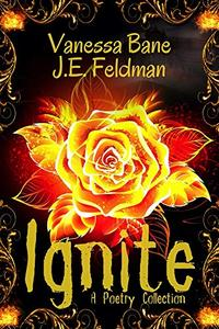 Ignite: A Collection of Poetry
