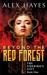 Beyond the Red Forest
