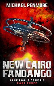 New Cairo Fandango: Jane Poole Genesis Part Three: