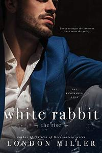 White Rabbit: The Rise