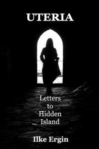 Uteria Letters to Hidden Island