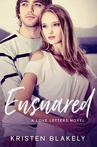 Ensnared: A Love Letters Novel