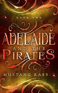 Adelaide and the Pirates