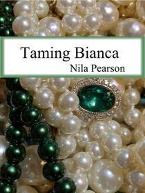 Taming Bianca
