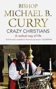 Crazy Christians: A Radical Way of Life