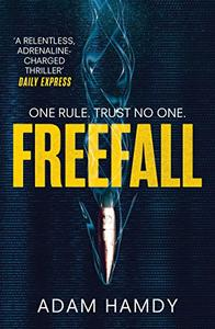 Freefall: the explosive thriller