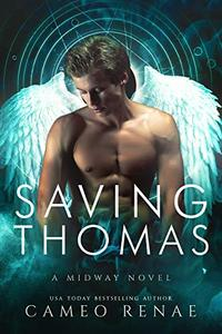 Saving Thomas: A Midway Novel Book Two