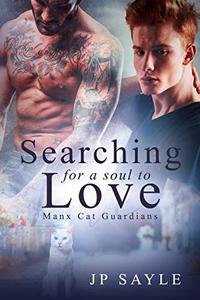 Searching for a Soul to Love