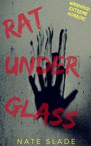 Rat Under Glass