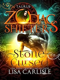Stone Cursed: A Zodiac Shifters Paranormal Romance: Taurus