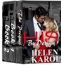 HIS By Design BOXSET: Prequel, Book 1, Book 2 - The Complete Set