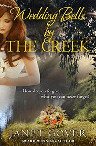Wedding Bells By The Creek: A Coorah Creek Novella