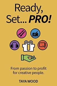 Ready Set Pro: From passion to profit for creative people.