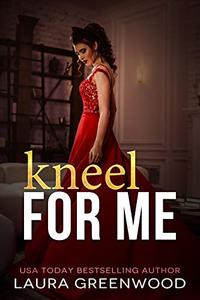 Kneel For Me: A Contemporary Royal Reverse Harem
