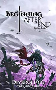 The Beginning After The End: Divergence, Book 7
