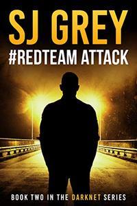 #RedTeam Attack: A techno thriller