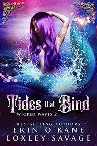 Tides that Bind: A Reverse Harem Fantasy Romance
