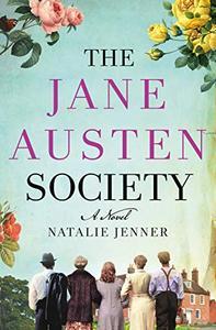 The Jane Austen Society: A Novel