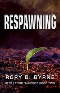 Respawning: Generation Sandbox Series Book 2