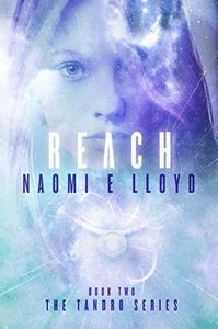 REACH: A YA Sci-Fi Fantasy Romance Series